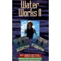 Water Works II